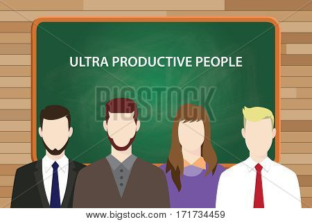 ultra productive people illustration with four people in front of green chalk board and white text vector