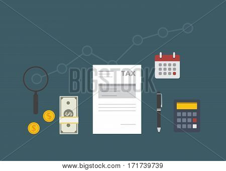 TAX Time Illustration. Calculator, Cash Of Money, Dollar Coin, Calendar, magnifying glass and Tax Form Document