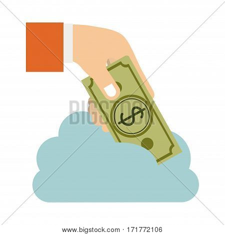cloud in cumulus shape with hand holding a bill with dollar symbol vector illustration