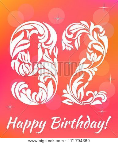 Bright Greeting card Template. Celebrating 92 years birthday. Decorative Font with swirls and floral elements.