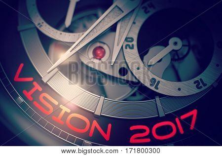 Vision 2017 - Inscription on Luxury Men Wristwatch with Visible Mechanism, Clockwork Close View. Luxury, Mens Vintage Accessory. Business Concept. 3D.