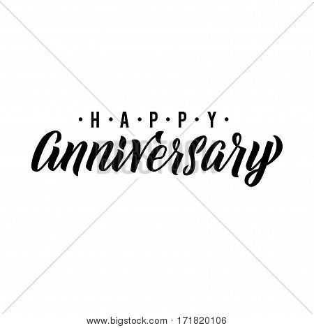 Happy Anniversary Calligraphic Background. Elegant Holiday Black Vector Lettering Happy Anniversary Poster.