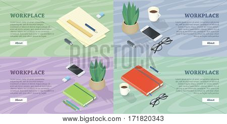 Workplace web banners set. Office supplies, phone, flowerpot, glasses and cup of coffee on table surface vector in isometric projection. Stationery for work. For personal effectiveness courses page