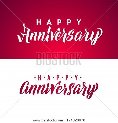 Happy Anniversary Calligraphic Background. Elegant Holiday White and Red Vector Lettering Happy Anniversary Poster.