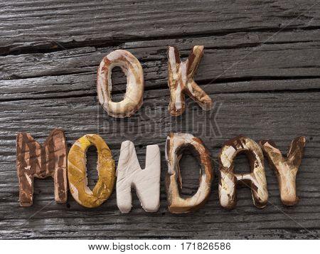 OK Monday