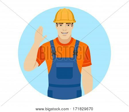Builder greeting someone with his hand raised up. Portrait of builder in a flat style. Vector illustration.