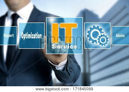 It Service Optimize Support Help Touchscreen Is Operated By Businessman