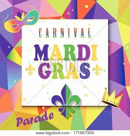 Mardi Gras Carnival, Music Festival, Masquerade poster, invitation design. Funfair, parade funny tickets, banners design with confetti, musicians, carnival mask, crown, fleur de lis symbols, triangle multicolored geometric pattern/ background.