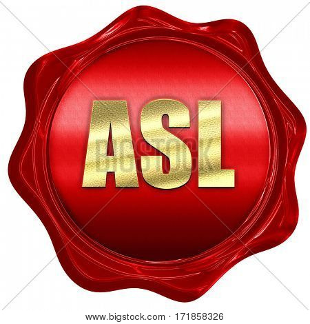 ASL, 3D rendering, red wax stamp with text