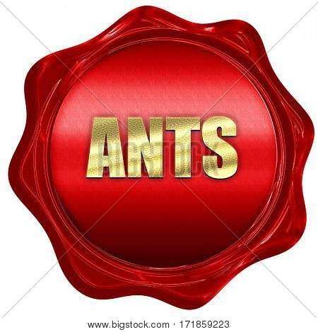ants, 3D rendering, red wax stamp with text