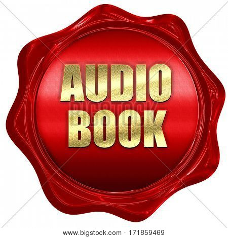 audio book, 3D rendering, red wax stamp with text
