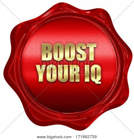 boost your IQ, 3D rendering, red wax stamp with text
