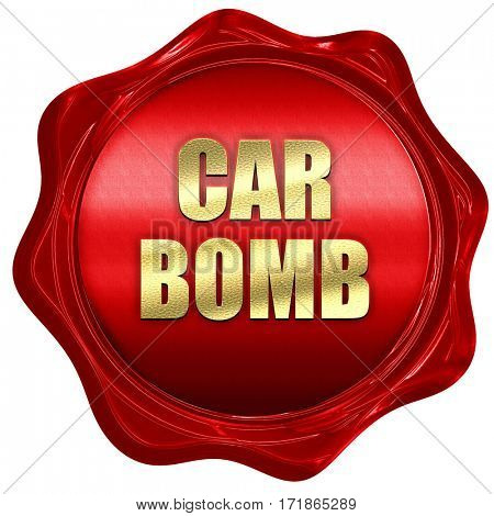 car bomb, 3D rendering, red wax stamp with text