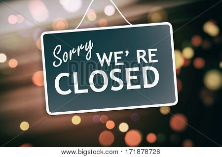 Sorry We Are Closed Sign On Abstract Background
