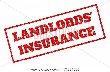 Red rubber seal stamp with Landlords' Insurance text. Vector caption inside rectangular shape. Grunge design and dirty texture for watermark labels. Inclined sign.