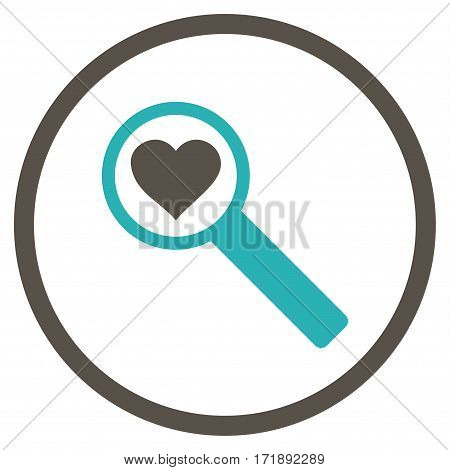 Find Love rounded icon. Vector illustration style is flat iconic bicolor symbol inside circle grey and cyan colors white background.