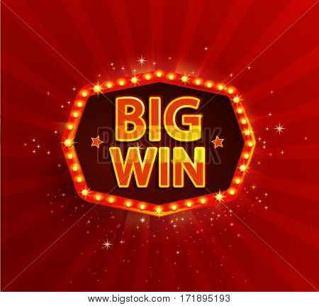 Big win retro banner with glowing lamps. Vector illustration for winners of poker cards roulette and lottery. Vintage light frame. Red background.