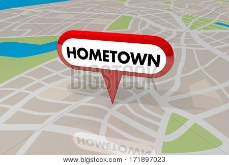 Hometown Map Pin Word Local Location 3d Illustration