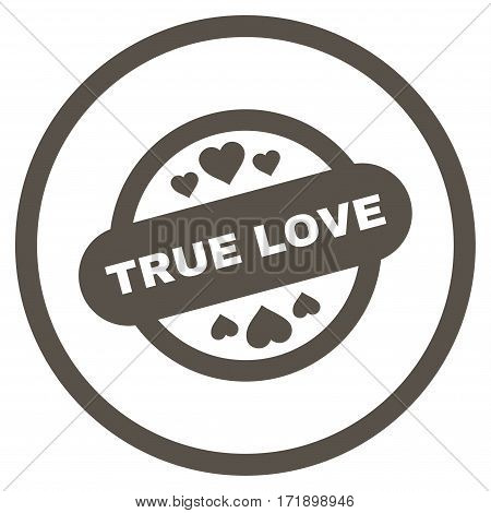 True Love Stamp Seal rounded icon. Vector illustration style is flat iconic bicolor symbol inside circle grey and cyan colors white background.