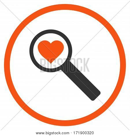 Find Love rounded icon. Vector illustration style is flat iconic bicolor symbol inside circle orange and gray colors white background.