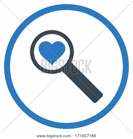 Find Love rounded icon. Vector illustration style is flat iconic bicolor symbol inside circle, smooth blue colors, white background.