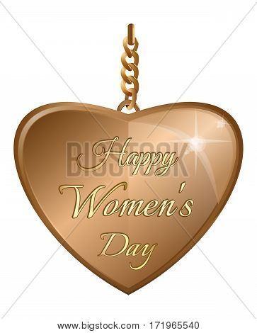 Happy Women's Day. Gold pendant in the shape of a heart with an greeting inscription. Golden heart on a gold chain isolated on white background.