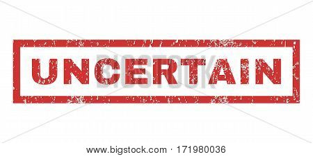 Uncertain text rubber seal stamp watermark. Caption inside rectangular shape with grunge design and dirty texture. Horizontal vector red ink sign on a white background.