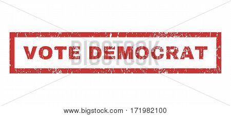 Vote Democrat text rubber seal stamp watermark. Caption inside rectangular shape with grunge design and dust texture. Horizontal vector red ink sign on a white background.