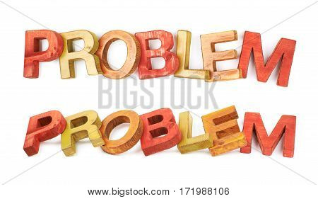 Word problem made of colored with paint wooden letters, composition isolated over the white background, set of two different foreshortenings
