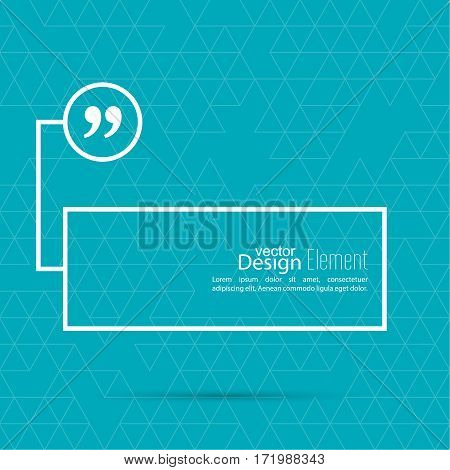 Quotation Mark Speech Bubble. Quote sign icon. Empty template form for information, text box. Textbox on blue background.