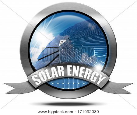 Solar Energy - 3D Illustration of a metallic round icon or symbol with a solar panel blue sky cloud and sun rays. Isolated on white background