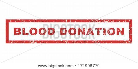 Blood Donation text rubber seal stamp watermark. Caption inside rectangular shape with grunge design and scratched texture. Horizontal vector red ink sign on a white background.