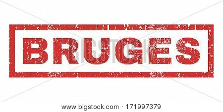 Bruges text rubber seal stamp watermark. Tag inside rectangular shape with grunge design and unclean texture. Horizontal vector red ink emblem on a white background.