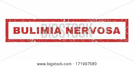 Bulimia Nervosa text rubber seal stamp watermark. Tag inside rectangular banner with grunge design and scratched texture. Horizontal vector red ink sticker on a white background.