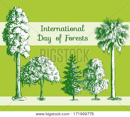 International Day of Forests card. Vector hand drawn sketch tree pattern. Sequoia, palmetto, willow, apple-tree, spruce.