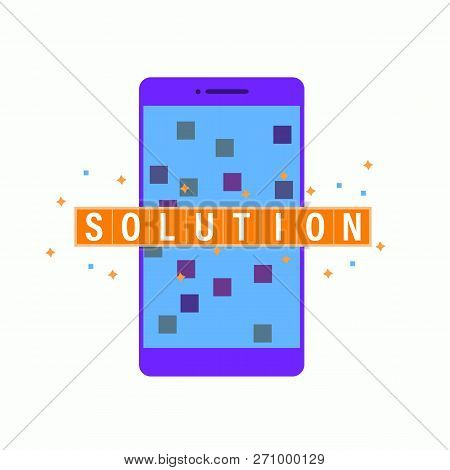 Mobile Technology Solution Concept Illustration. Solution In Mobile App Development Technology, Solv