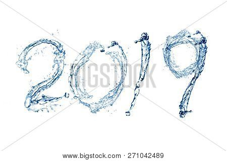 Happy New Year 2019 By Pure Splash Of Water Isolated On White Background
