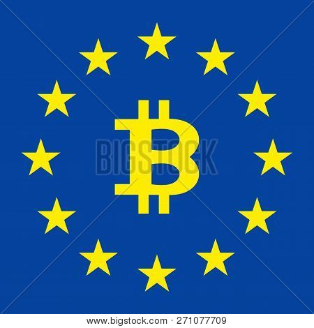 Flag Of The European Union. Flag Of Europe. The European Flag Bitcoin In The Center. Unity Of Europe