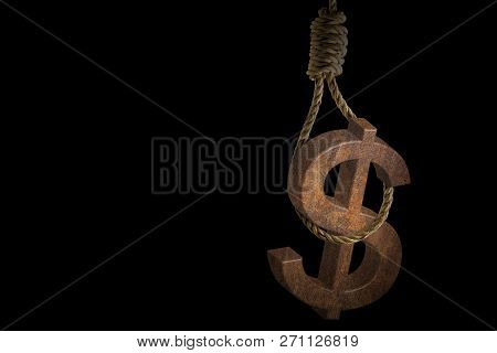 Rusty Dollar Sign Hanging Rope Noose On Black Background
