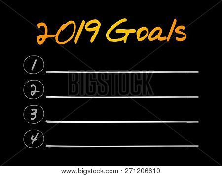 2019 Goals List, Business, Sport And Health Concept Background