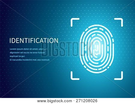 Identification Fingerprint Poster With Text Sample Vector. Verification And Validation Scanning. Scr