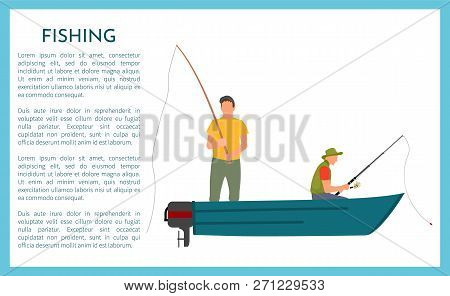 Fishing Fisherman With Rod In Boat Vector Illustration. Sitting And Standing Fisher In Motorboat In