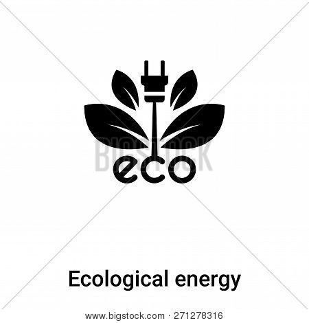 Ecological Energy Source Icon In Trendy Design Style. Ecological Energy Source Icon Isolated On Whit