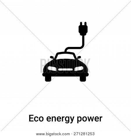 Eco Energy Power Icon In Trendy Design Style. Eco Energy Power Icon Isolated On White Background. Ec