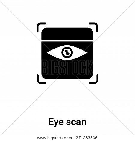 Eye Scan Icon In Trendy Design Style. Eye Scan Icon Isolated On White Background. Eye Scan Vector Ic