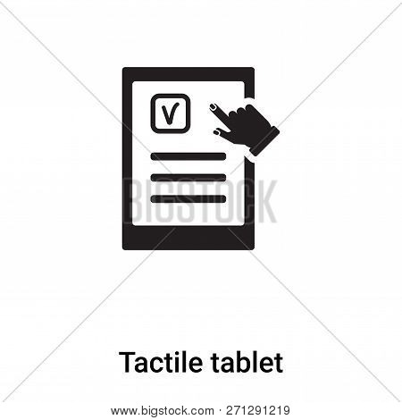 Tactile Tablet Icon In Trendy Design Style. Tactile Tablet Icon Isolated On White Background. Tactil