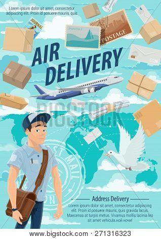 Post Mail Air Delivery, Postage Logistics. Vector Postman Or Mailman Delivering Letters, Envelopes A