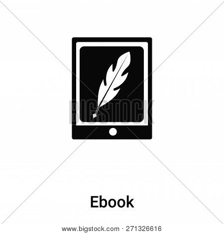 Ebook Icon In Trendy Design Style. Ebook Icon Isolated On White Background. Ebook Vector Icon Simple