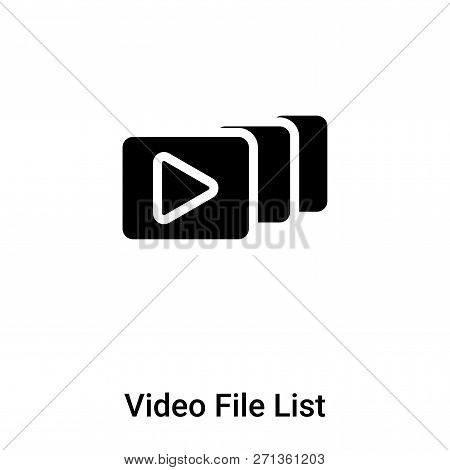 Video File List Icon In Trendy Design Style. Video File List Icon Isolated On White Background. Vide