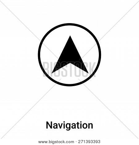 Navigation Icon In Trendy Design Style. Navigation Icon Isolated On White Background. Navigation Vec